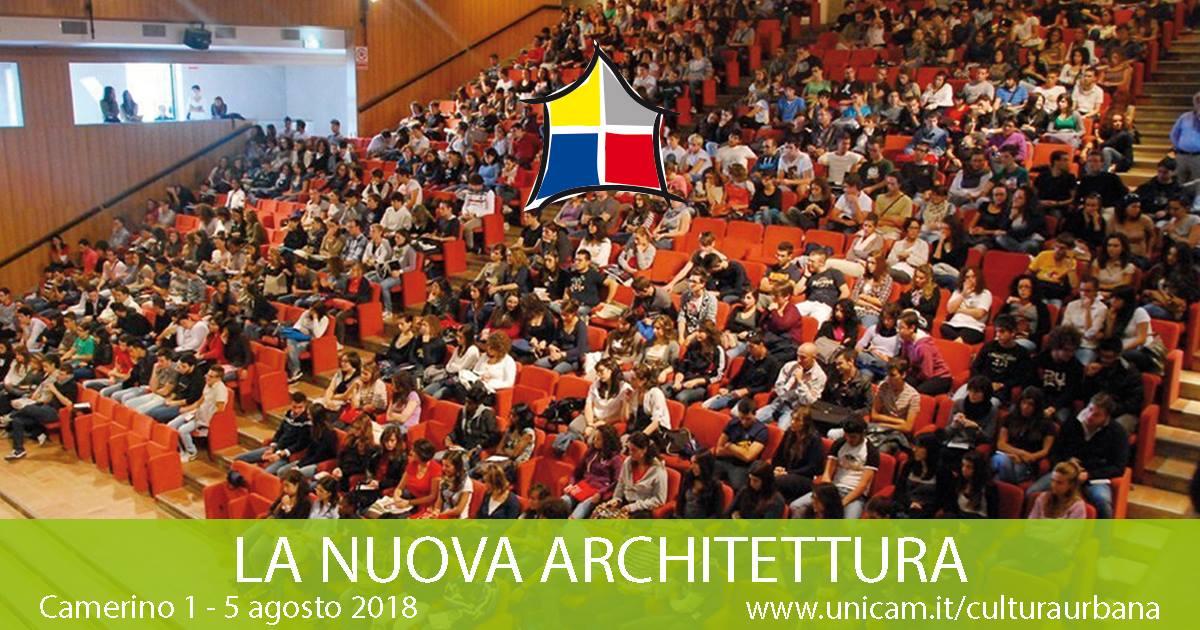 XXVIII Seminario internazionale e Premio di Architettura e Cultura Urbana: LA NUOVA ARCHITETTURA